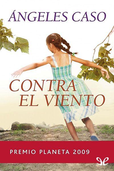 Contra el viento - http://descargarepubgratis.com/book/contra-el-viento/