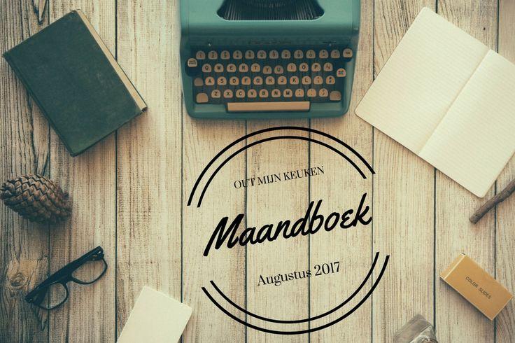 Out mijn Keuken Maandboek augustus 2017