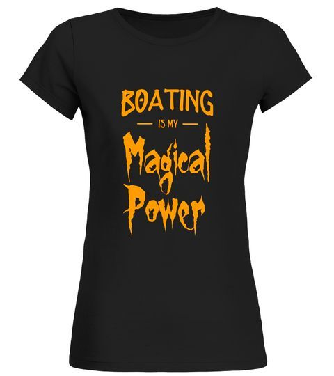 Boating Is My Magical Power T-Shirt Funny Halloween Gift women boating shirt,men boating shirt,boating with a chance of drinking shirt,long sleeve boating shirt men,i love motor boating t-shirt,boating uv shirt,white boating shirt,yamaha boating shirt, #motorboatingfunny