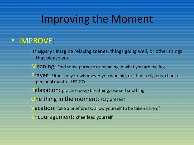 #DBT #IMPROVE the Moment