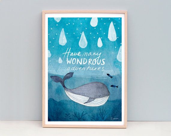 A3 Watercolor Whale Print, Cute Whale, Raindrops, Typography Print, Have Many Wondrous Adventures