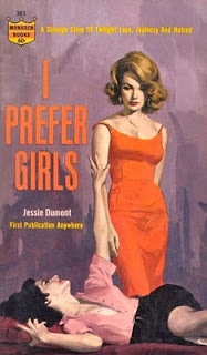 I Prefer Girls by Jessie Dumont: Books Covers, Pulp Novels, Pulp Art, Lesbian Pulp, Girls Generation, Pulp Covers, Vintage Pulp, Pulp Fiction, Prefer Girls