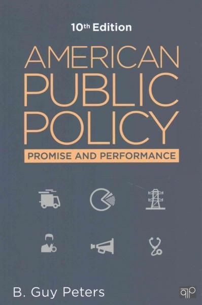 American Public Policy + Issues for Debate in American Public Policy