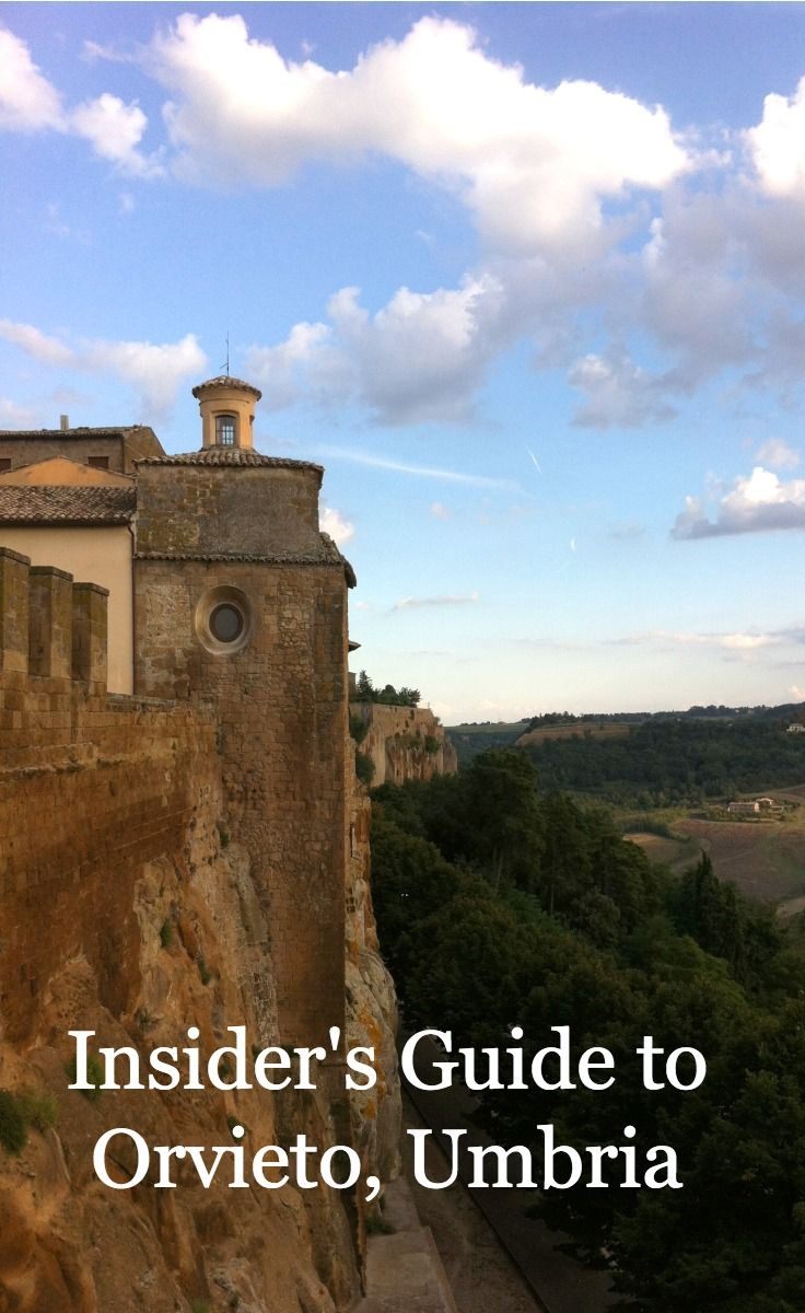 The Insider's Guide to #Orvieto, #Umbria: How to get there, where to stay, eat and more.