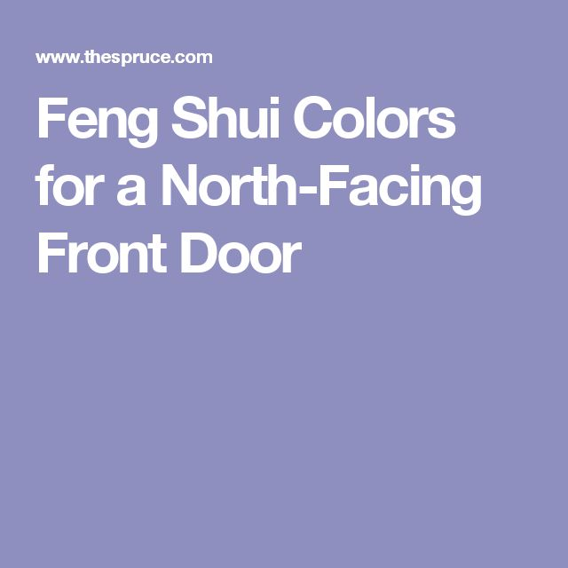 Feng Shui Colors for a North-Facing Front Door