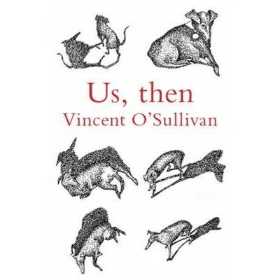 Finalist Poetry: Us, then by Vincent O'Sullivan