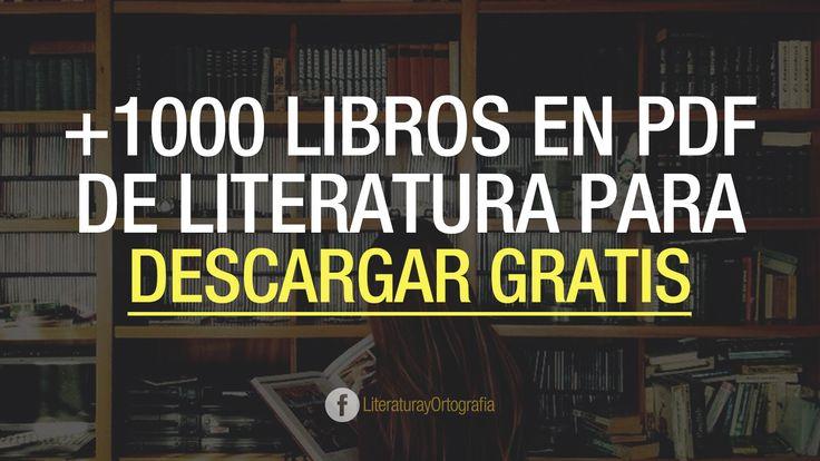 +1000 LIBROS EN PDF DE LITERATURA PARA DESCARGAR GRATIS - Ortografía & Literatura