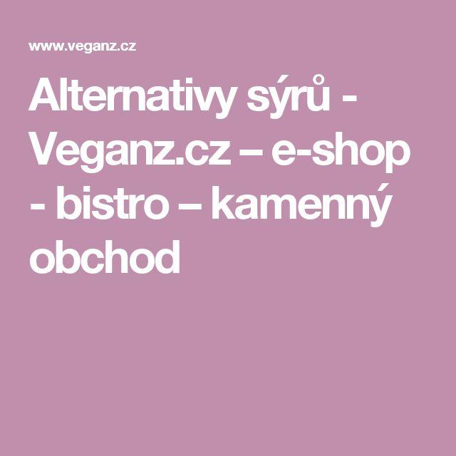 Alternativy sýrů - Veganz.cz – e-shop - bistro – kamenný obchod
