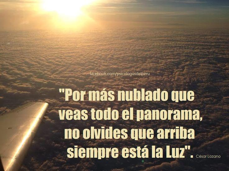Frases del Dr. Cesar Lozano