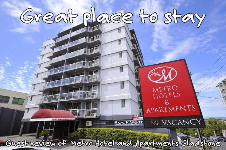 Great-place-to-stay-guest-review-of-Metro-Hotel-and-Apartments-Gladstone.jpg