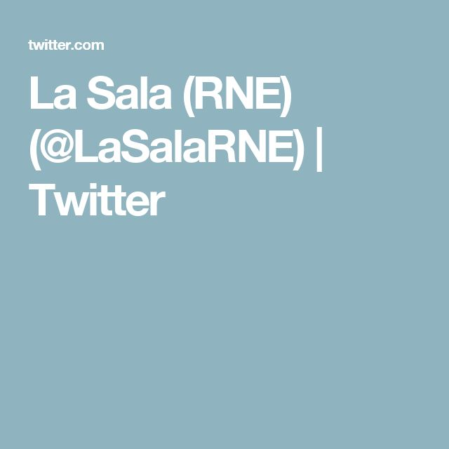 La Sala (RNE) (@LaSalaRNE) | Twitter