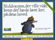 The mole who wanted to know who pooped on its head - Best children's book ever!