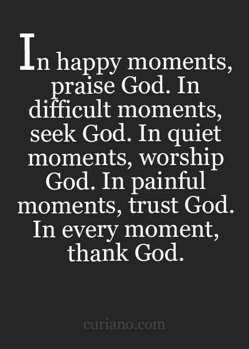 Every moment of the day with God ❤