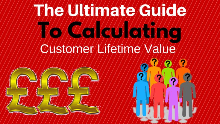The Ultimate Guide to Calculating Customer Lifetime Value — Medium