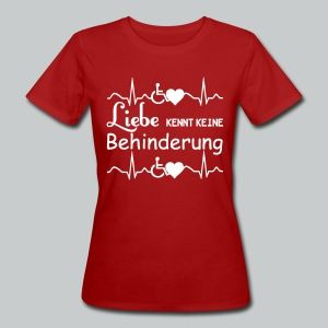 """""""Liebe kennt keine Behinderung"""" - Tolle Shirts und Geschenke mit einer wichtigen Aussage. #behinderung #liebe #behinderte #lieben #herz #vorurteile #sprüche #support #unterstützung #familie #shirts #geschenke"""