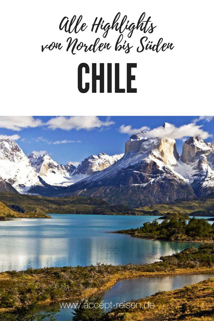 Von der Atacama-Wüste bis Patagonien - alle Highlights in einer Chile Reise.