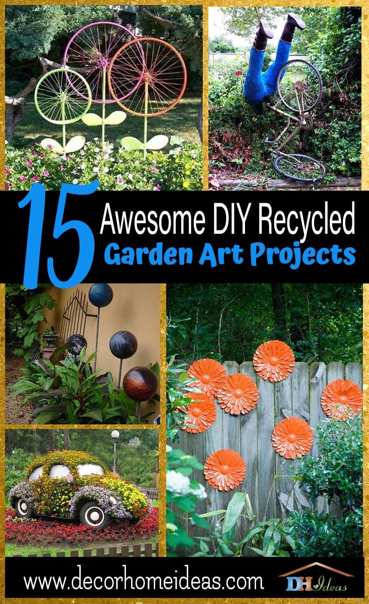 15 Awesome Diy Recycled Garden Art Projects Recycled Garden Art