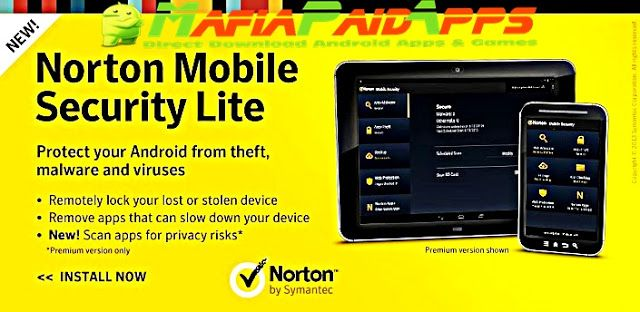 Norton Security and Antivirus Premium Unlocked Apk Android    Norton Security and Antivirus Premium Apk  Norton Security and Antivirus Premium is a Tools Applications for Android  Download last version of Norton Security and Antivirus Premium Unlocked Apk for android from MafiaPaidApps with direct link  Tested By MafiaPidApps  without adverts & license problem  without Lucky patcher & google play the mod   Proactive antivirus protection and security to go mobile with confidence.  Norton…