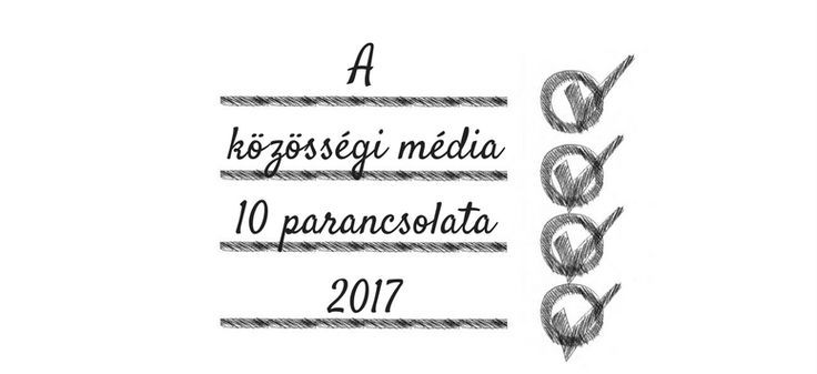 A közösségi média 10 parancsolata. #goodideafactory #marketing #socialmedia #platform #inspiration #work #tipp #kozossegimedia