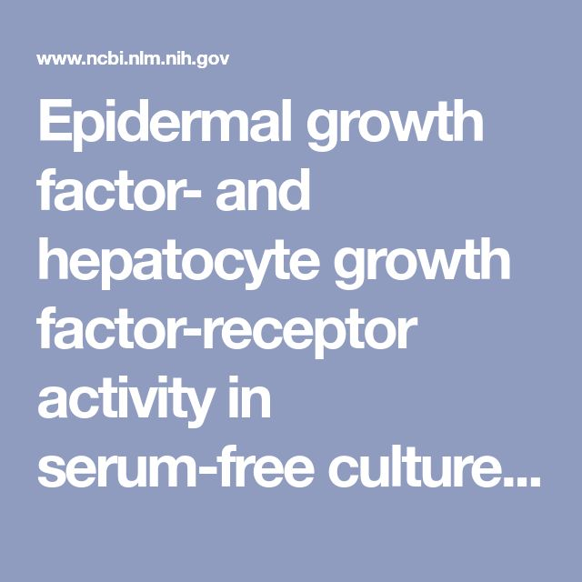 Epidermal growth factor- and hepatocyte growth factor-receptor activity in serum-free cultures of human hepatocytes. - PubMed - NCBI