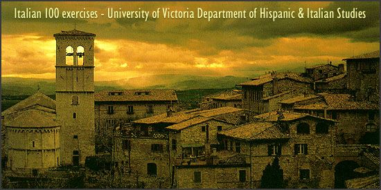 The University of Victoria Department of Hispanic & Italian Studies presents Italian 100 exercises
