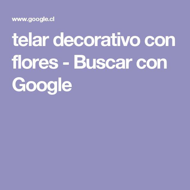 telar decorativo con flores - Buscar con Google