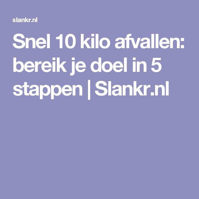 Snel 10 kilo afvallen: bereik je doel in 5 stappen | Slankr.nl