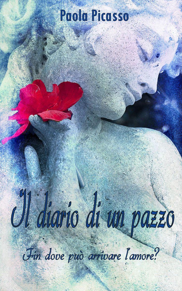 Il diario di un pazzo di Paola Picasso - ebook 2014