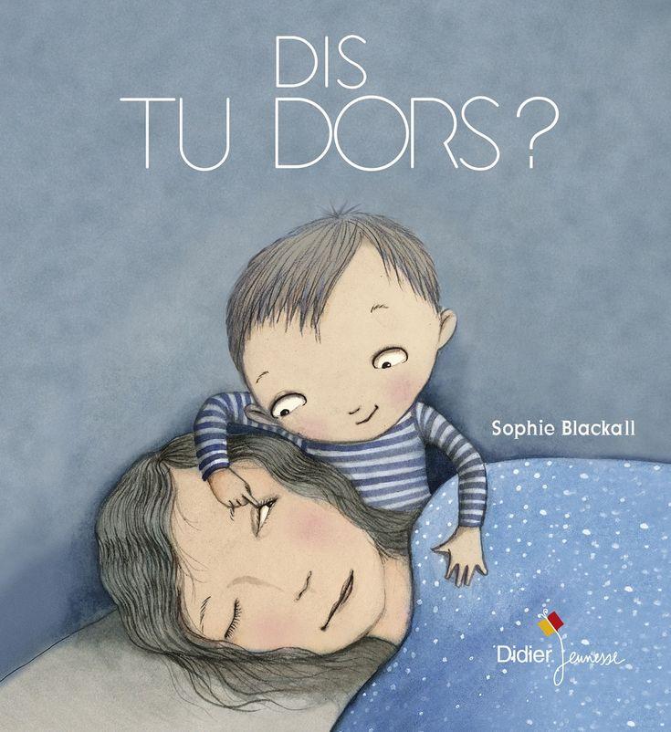 Dis tu dors ? de Sophie Blackall (traduit par Didier Jeunesse) Didier Jeunesse