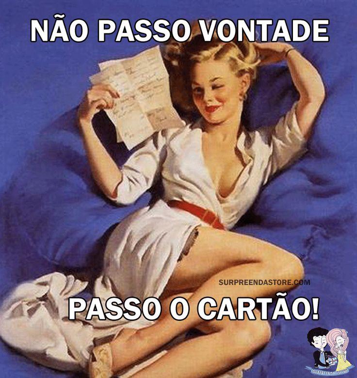 Não passo mesmo .  #pinupsincera - #cartão #nãopassovontade #frases #happy #cartão #pinup #pinupgirls #engraçada #verdades