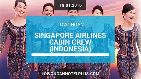 Lowongan Singapore Airlines Cabin Crew (Indonesia)