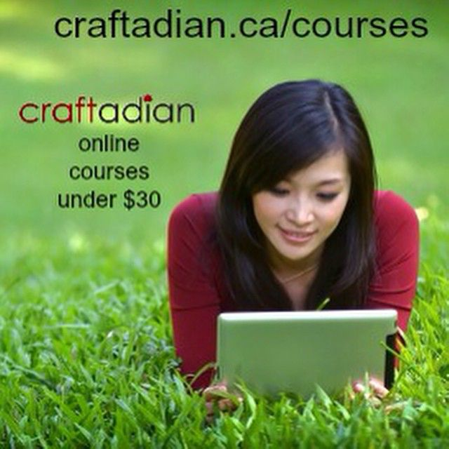 Have you seen our online courses? Visit www.craftadian.ca/courses and grow your business with Craftadian.