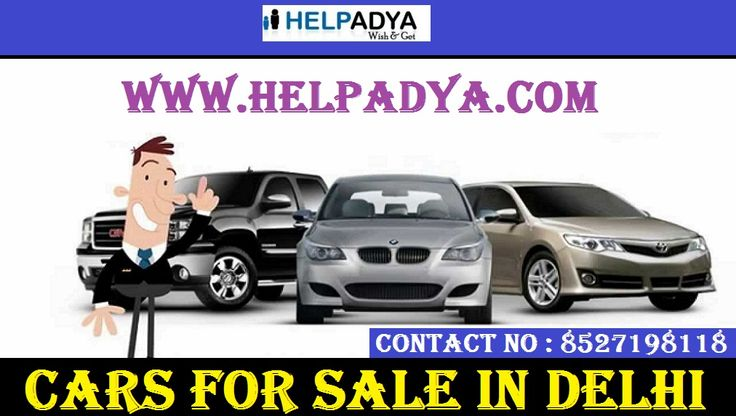 Post Classified Ads Posting Cars For Sale in Delhi  Help Adya is your financial plan hub free classified ad for Cars For Sale in Delhi, we offer advertisement display place for revenue generation. You just have to post your advertisement in your particular category as well as bikes, Used and new cars, commercial cars, scooter and much more. For more information for post free ad visit www.helpadya.com or call at 8527198118.