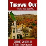 Thrown Out: Stories from Exeter (A Literary Collection) (Kindle Edition)By Jennie Coughlin