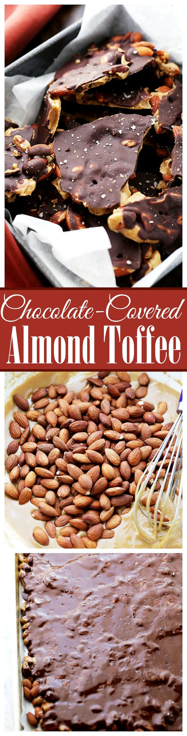 Chocolate Covered Almond Toffee - Made with light brown sugar, dark chocolate and toasted almonds, this toffee recipe results in a deep flavored, crunchy, and delicious treat!