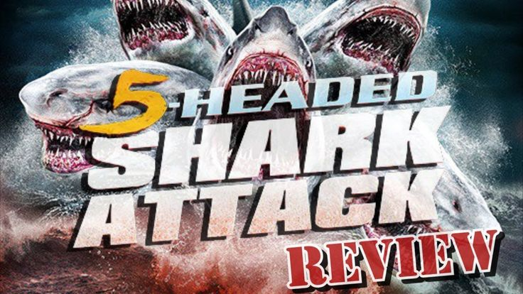 5 Headed Shark Attack Syfy Movie Review - Sharknado Week! - YouTube