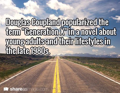 generation x by douglas coupland essay Douglas coupland—you know him author of generation x, and conflicted  progenitor of the same term occasional financial times columnist.