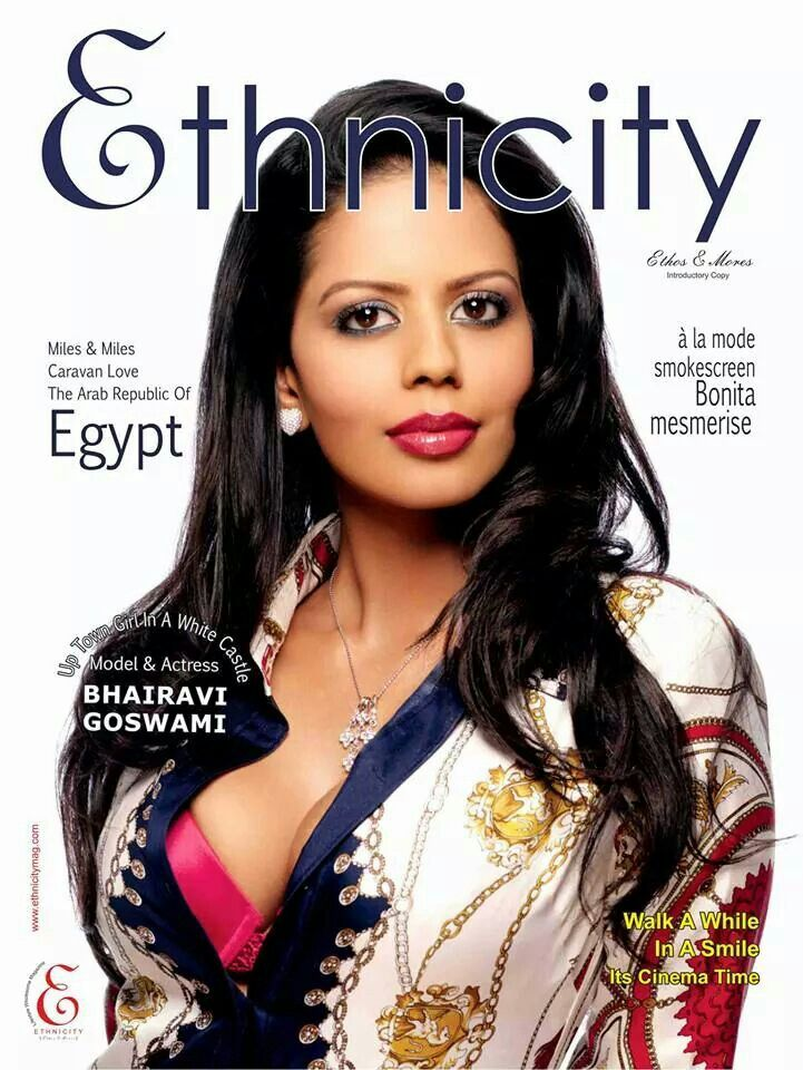 Model& Actress BHAIRAVI GOSWAMI on Ethnicity (magazine) July 2014 issue. .. :)