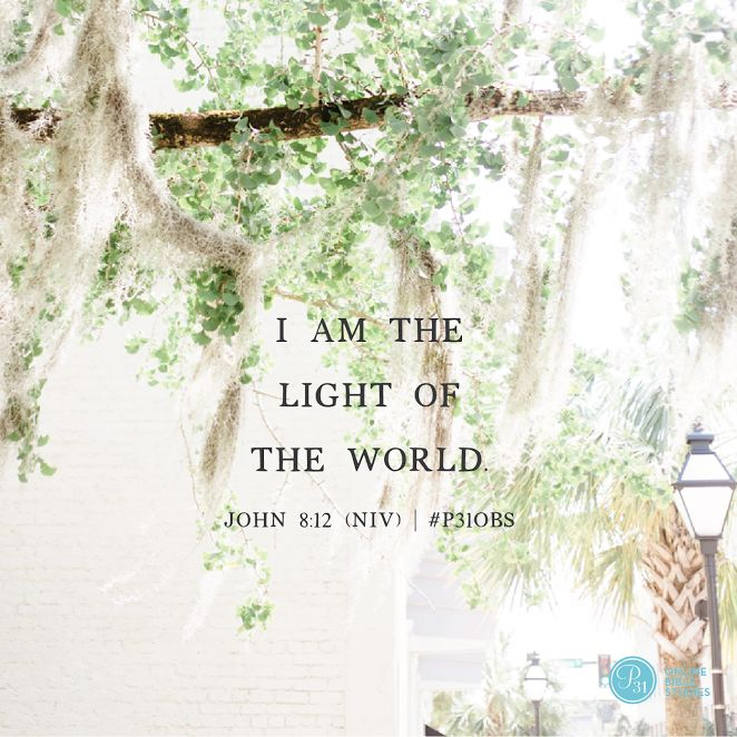 "John 8:12 (NIV) | ""I AM the light of the world."" 