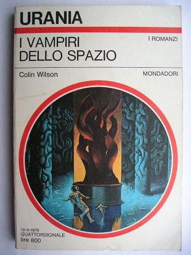 """Il romanzo """"I vampiri dello spazio"""" (""""The Space Vampires"""") di Colin Wilson è stato pubblicato per la prima volta nel 1976. In Italia è stato pubblicato da Mondadori nel n. 744 di """"Urania"""". Immagine di copertina di Karel Thole. Clicca per leggere una recensione di questo romanzo."""