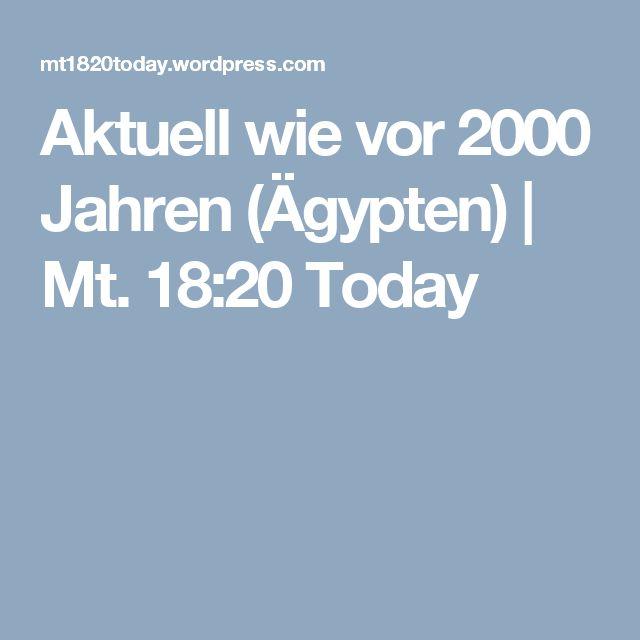 Aktuell wie vor 2000 Jahren (Ägypten) | Mt. 18:20 Today