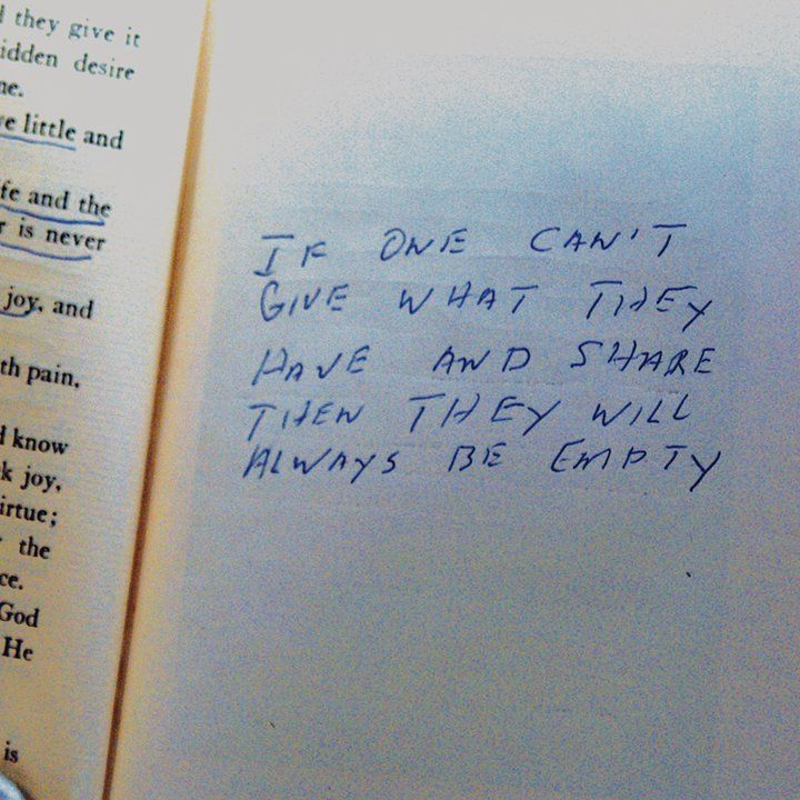 """HAND WRITTEN BY ELVIS: """" If one can't give what they have and share then they will always be empty."""""""