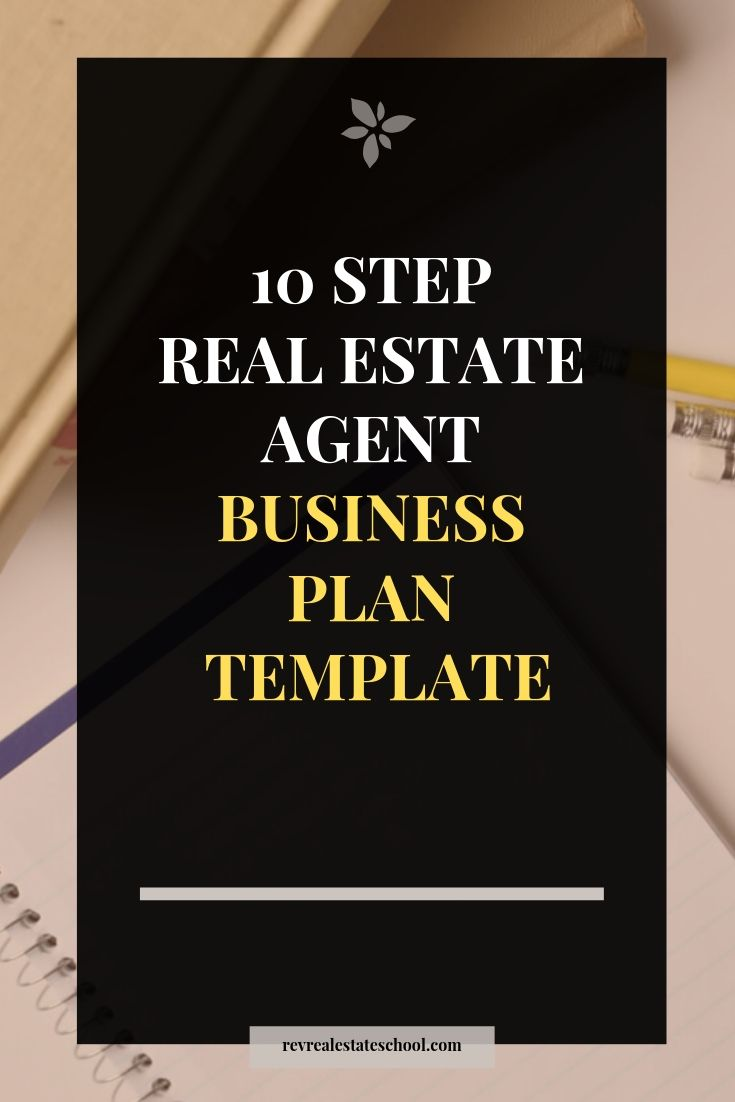 10 Step Business Plan For New And Experienced Real Estate