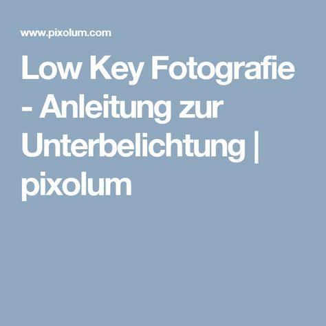 Low Key Fotografie - Anleitung zur Unterbelichtung | pixolum