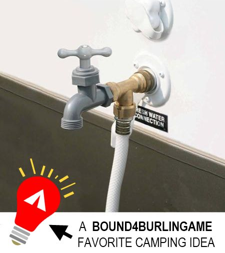 "For under $15, adding an extra outside water source to your camper/RV is a great investment.  Click here: https://www.facebook.com/bound4burlingame and ""LIKE"" to get tips/ideas on your facebook newsfeed."