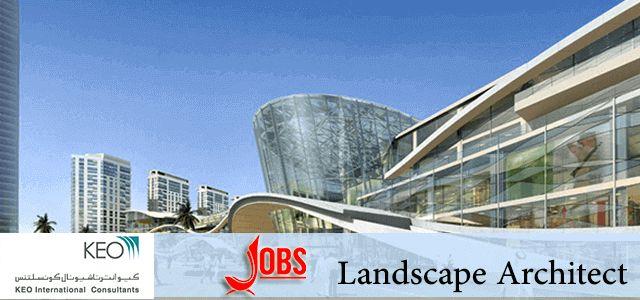 Landscape Architect Jobs in KEO International Consultants in UAE, Dubai Visit jobsingcc.com for more info @ http://jobsingcc.com/landscape-architect-jobs-keo-international-consultants/