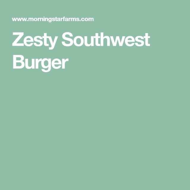 Zesty Southwest Burger