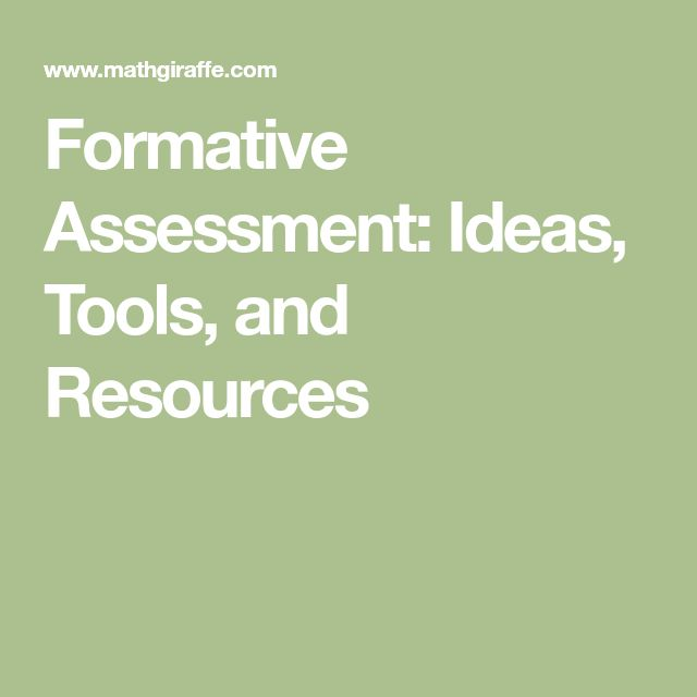 Formative Assessment: Ideas, Tools, and Resources