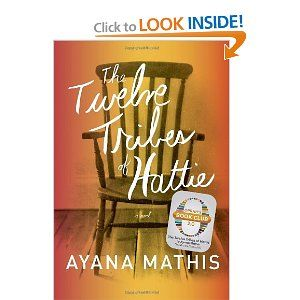 The Twelve Tribes of Hattie, a selection of Oprah's Book Club 2.0 is an outstanding story and should be on everyone's summer list to read.