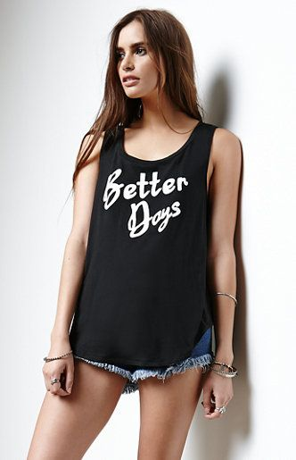 Black t-shirt with funny quote --> Better days. Buy it here: http://justbestylish.com/16-t-shirts-with-the-best-quotes-ever/10/
